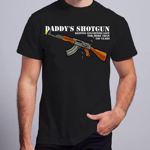 Daddy Shotgun!